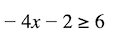 Solving inequalities: variable of x