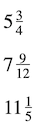 3 examples of mixed numbers