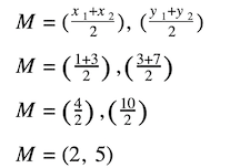 distance and midpoint formula: Midpoint formulas substituting the coordinate values