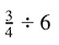 dividing fractions with whole numbers